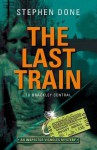 The Last Train to Brackley Central - Stephen Done