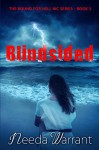 Blindsided (Bound For Hell MC Series Book 3) - Needa Warrant