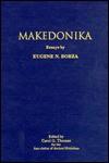Makedonika - Eugene N. Borza, Carol G. Thomas