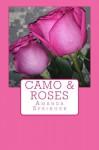 Camo & Roses - Amanda Springer
