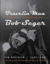 Travelin Man: On the Road and Behind the Scenes with Bob Seger (Painted Turtle Books) - Tom Weschler, Gary Graff