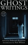 Ghost Writings: A Ghost Story Guide - Deborah Bennison, Neil Wilson
