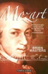 Mozart: His Musical Style and His Role in the Development of Human Consciousness - Brien Masters