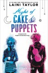 Night of Cake & Puppets (Daughter of Smoke & Bone) - Laini Taylor, Jim Di Bartolo