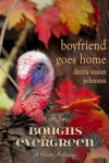 Boyfriend Goes Home - Laura Susan Johnson