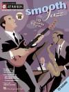 Smooth Jazz: Jazz Play-Along Series Volume 65 (Jazz Play-Along) - Songbook