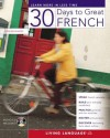 30 Days to Great French - Living Language