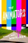 The Animators - Kayla Rae Whitaker
