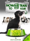 How to Train Your Border Collie - Caroline Smith