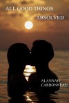 All Good Things Absolved - Alannah Carbonneau