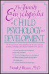 The Family Encyclopedia Of Child Psychology And Development - Frank Joe Bruno