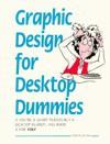 Graphic Design for Desktop Dummies - Marvin Jacobs