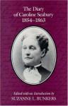 The Diary Of Caroline Seabury 1854-1863 - Caroline Seabury, Suzanne L Bunkers, Suzanne L Bunkers