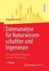 Datenanalyse Fur Naturwissenschaftler Und Ingenieure: Mit Statistischen Methoden Und Java-Programmen - Siegmund Brandt, Markus Schumacher