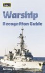 Jane's Warship Recognition Guide - Anthony J. Watts