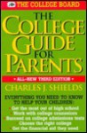 The College Guide for Parents - Charles J. Shields
