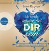 Bad Romeo und Broken Juliet - Ich werde immer bei dir sein: Band 2 - Lisa Rayven, Eva Gosciejewicz, Tanja Hamer