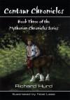 Centaur Chronicles - Richard Hurd
