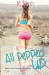 All Pepped Up (Pepper Jones) (Volume 2) - Ali Dean