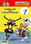 Spirou und Fantasio 17. Schnuller & Zyklostrahlen - André Franquin
