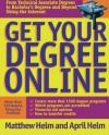 Get Your Degree Online - Matthew Helm, April Helm