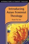 Introducing Asian Feminist Theology - Kwok Pui-Lan