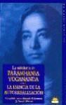 La Sabiduria de Paramhansa Yogananda - Yogananda Paramhansa, Paramahansa Yogananda