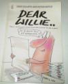 Dear Willie - Peter Mayle, Gray Jolliffe