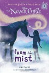 Never Girls #4: From the Mist (Disney: The Never Girls) (A Stepping Stone Book(TM)) by Kiki Thorpe (2013-09-24) - Kiki Thorpe