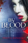 By Blood - Tracy Banghart