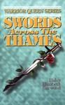 Swords Across the Thames - Haley Elizabeth Garwood