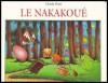 Le Nakakoué - Claude Ponti