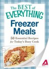 Freezer Meals: 50 Essential Recipes for Today's Busy Cook - Adams Media