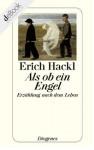 Als ob ein Engel: Erzählung nach dem Leben (German Edition) - Erich Hackl