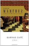 Karnak Café - Naguib Mahfouz, Roger Allen