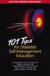 101 Tips for Diabetes Self-Management Education - Martha Mitchell Funnell, Robert Anderson