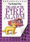 The Case of the Fire Alarm - Dori Hillestad Butler