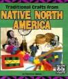 Traditional Crafts from Native North America - Florence Temko