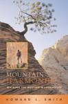 Mountain Harmonies: Walking the Western Wildernesses - Howard L. Smith