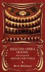 Selected Opera Houses for Everyone Around the World - Ruth Breckman