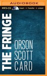The Fringe - Orson Scott Card, Stephen Hoye