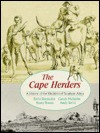 The Cape Herders: A History of the Khoikhoi of Southern Africa - Emile Boonzaier