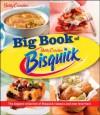 The Big Book of Bisquick - Betty Crocker