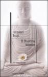 Il Buddha bianco - Hitonari Tsuji, Francesco Bruno