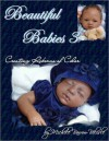 Beautiful Babies 3: Creating Reborns of Color - Michele Barrow-Belisle