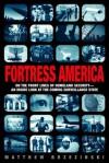 Fortress America - Matthew Brzezinski