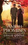 Amish Promises (Neighbors of Lancaster County Book #1) - Leslie Gould