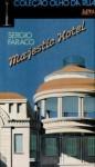 Majestic hotel - Sérgio Faraco