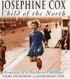 Josephine Cox - Piers Dudgeon, Josephine Cox