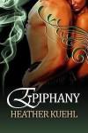 Epiphany - Heather Kuehl